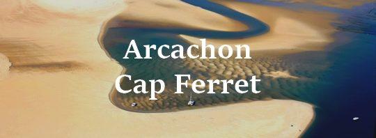 activites arcachon cap ferret france
