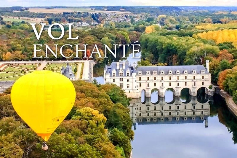 Tidden - Vol montgolfiere chateau de la loire chenonceau